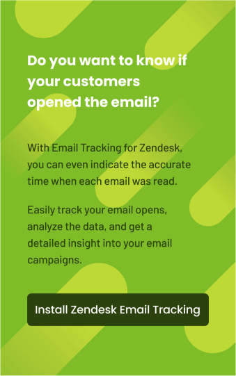 Do you want to know if your customers opened the email?