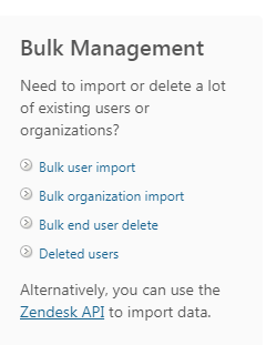 Zendesk bulk or API import options